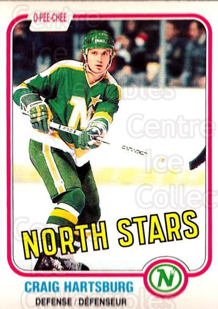 1981-82 O-Pee-Chee #162 Craig Hartsburg<br/>6 In Stock - $1.00 each - <a href=https://centericecollectibles.foxycart.com/cart?name=1981-82%20O-Pee-Chee%20%23162%20Craig%20Hartsburg...&quantity_max=6&price=$1.00&code=469035 class=foxycart> Buy it now! </a>