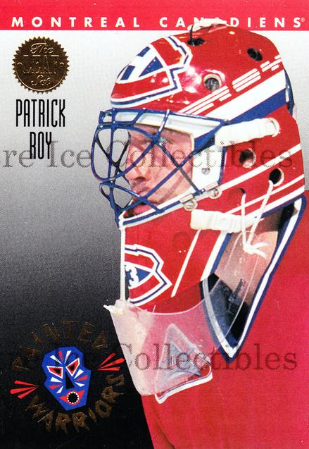 1993-94 Leaf Painted Warriors #4 Patrick Roy<br/>4 In Stock - $5.00 each - <a href=https://centericecollectibles.foxycart.com/cart?name=1993-94%20Leaf%20Painted%20Warriors%20%234%20Patrick%20Roy...&quantity_max=4&price=$5.00&code=470657 class=foxycart> Buy it now! </a>