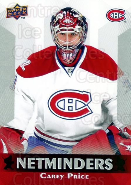 2010-11 Upper Deck Netminders #16 Carey Price<br/>1 In Stock - $3.00 each - <a href=https://centericecollectibles.foxycart.com/cart?name=2010-11%20Upper%20Deck%20Netminders%20%2316%20Carey%20Price...&price=$3.00&code=470929 class=foxycart> Buy it now! </a>