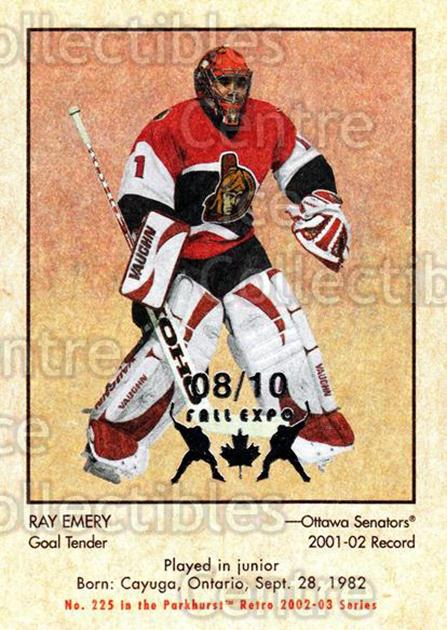 2002-03 Parkhurst Retro Fall Expo #225 Ray Emery<br/>2 In Stock - $5.00 each - <a href=https://centericecollectibles.foxycart.com/cart?name=2002-03%20Parkhurst%20Retro%20Fall%20Expo%20%23225%20Ray%20Emery...&quantity_max=2&price=$5.00&code=472317 class=foxycart> Buy it now! </a>