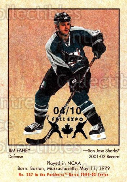 2002-03 Parkhurst Retro Fall Expo #237 Jim Fahey<br/>3 In Stock - $5.00 each - <a href=https://centericecollectibles.foxycart.com/cart?name=2002-03%20Parkhurst%20Retro%20Fall%20Expo%20%23237%20Jim%20Fahey...&quantity_max=3&price=$5.00&code=472329 class=foxycart> Buy it now! </a>