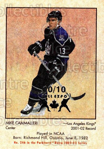 2002-03 Parkhurst Retro Fall Expo #246 Mike Cammalleri<br/>2 In Stock - $5.00 each - <a href=https://centericecollectibles.foxycart.com/cart?name=2002-03%20Parkhurst%20Retro%20Fall%20Expo%20%23246%20Mike%20Cammalleri...&quantity_max=2&price=$5.00&code=472338 class=foxycart> Buy it now! </a>