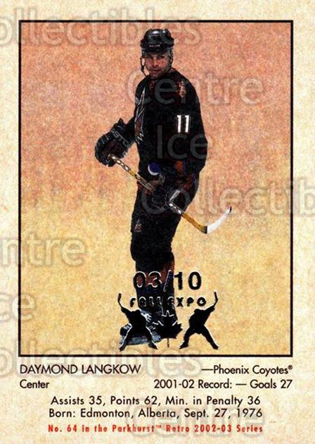 2002-03 Parkhurst Retro Fall Expo #64 Daymond Langkow<br/>2 In Stock - $5.00 each - <a href=https://centericecollectibles.foxycart.com/cart?name=2002-03%20Parkhurst%20Retro%20Fall%20Expo%20%2364%20Daymond%20Langkow...&quantity_max=2&price=$5.00&code=472359 class=foxycart> Buy it now! </a>