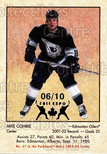 2002-03 Parkhurst Retro Fall Expo #67 Mike Comrie<br/>4 In Stock - $5.00 each - <a href=https://centericecollectibles.foxycart.com/cart?name=2002-03%20Parkhurst%20Retro%20Fall%20Expo%20%2367%20Mike%20Comrie...&quantity_max=4&price=$5.00&code=472362 class=foxycart> Buy it now! </a>