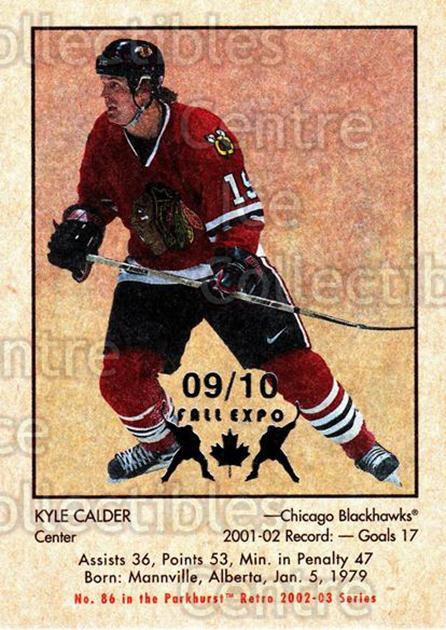 2002-03 Parkhurst Retro Fall Expo #86 Kyle Calder<br/>3 In Stock - $5.00 each - <a href=https://centericecollectibles.foxycart.com/cart?name=2002-03%20Parkhurst%20Retro%20Fall%20Expo%20%2386%20Kyle%20Calder...&quantity_max=3&price=$5.00&code=472381 class=foxycart> Buy it now! </a>