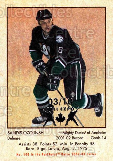 2002-03 Parkhurst Retro Fall Expo #108 Sandis Ozolinsh<br/>1 In Stock - $5.00 each - <a href=https://centericecollectibles.foxycart.com/cart?name=2002-03%20Parkhurst%20Retro%20Fall%20Expo%20%23108%20Sandis%20Ozolinsh...&quantity_max=1&price=$5.00&code=472413 class=foxycart> Buy it now! </a>