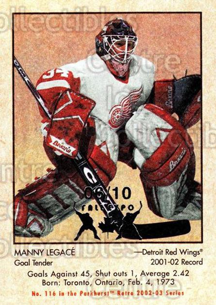 2002-03 Parkhurst Retro Fall Expo #116 Manny Legace<br/>5 In Stock - $5.00 each - <a href=https://centericecollectibles.foxycart.com/cart?name=2002-03%20Parkhurst%20Retro%20Fall%20Expo%20%23116%20Manny%20Legace...&quantity_max=5&price=$5.00&code=472422 class=foxycart> Buy it now! </a>