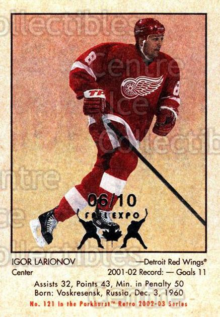 2002-03 Parkhurst Retro Fall Expo #121 Igor Larionov<br/>5 In Stock - $5.00 each - <a href=https://centericecollectibles.foxycart.com/cart?name=2002-03%20Parkhurst%20Retro%20Fall%20Expo%20%23121%20Igor%20Larionov...&quantity_max=5&price=$5.00&code=472428 class=foxycart> Buy it now! </a>