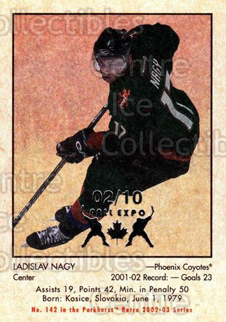 2002-03 Parkhurst Retro Fall Expo #142 Ladislav Nagy<br/>2 In Stock - $5.00 each - <a href=https://centericecollectibles.foxycart.com/cart?name=2002-03%20Parkhurst%20Retro%20Fall%20Expo%20%23142%20Ladislav%20Nagy...&quantity_max=2&price=$5.00&code=472450 class=foxycart> Buy it now! </a>