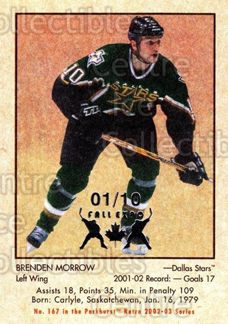 2002-03 Parkhurst Retro Fall Expo #167 Brenden Morrow<br/>5 In Stock - $5.00 each - <a href=https://centericecollectibles.foxycart.com/cart?name=2002-03%20Parkhurst%20Retro%20Fall%20Expo%20%23167%20Brenden%20Morrow...&quantity_max=5&price=$5.00&code=472475 class=foxycart> Buy it now! </a>