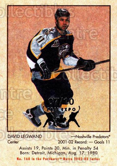 2002-03 Parkhurst Retro Fall Expo #168 David Legwand<br/>3 In Stock - $5.00 each - <a href=https://centericecollectibles.foxycart.com/cart?name=2002-03%20Parkhurst%20Retro%20Fall%20Expo%20%23168%20David%20Legwand...&quantity_max=3&price=$5.00&code=472476 class=foxycart> Buy it now! </a>
