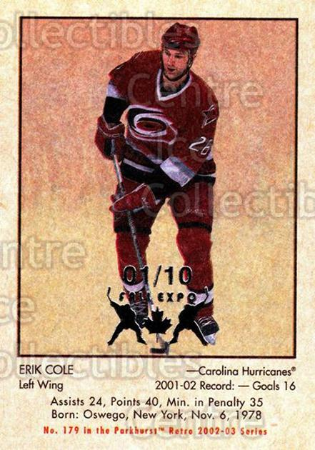 2002-03 Parkhurst Retro Fall Expo #179 Erik Cole<br/>4 In Stock - $5.00 each - <a href=https://centericecollectibles.foxycart.com/cart?name=2002-03%20Parkhurst%20Retro%20Fall%20Expo%20%23179%20Erik%20Cole...&quantity_max=4&price=$5.00&code=472487 class=foxycart> Buy it now! </a>