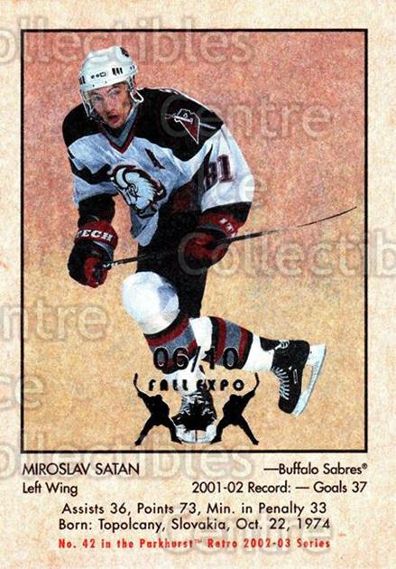 2002-03 Parkhurst Retro Fall Expo #42 Miroslav Satan<br/>1 In Stock - $5.00 each - <a href=https://centericecollectibles.foxycart.com/cart?name=2002-03%20Parkhurst%20Retro%20Fall%20Expo%20%2342%20Miroslav%20Satan...&quantity_max=1&price=$5.00&code=472535 class=foxycart> Buy it now! </a>