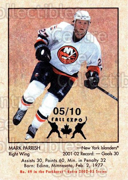 2002-03 Parkhurst Retro Fall Expo #49 Mark Parrish<br/>1 In Stock - $5.00 each - <a href=https://centericecollectibles.foxycart.com/cart?name=2002-03%20Parkhurst%20Retro%20Fall%20Expo%20%2349%20Mark%20Parrish...&quantity_max=1&price=$5.00&code=472541 class=foxycart> Buy it now! </a>
