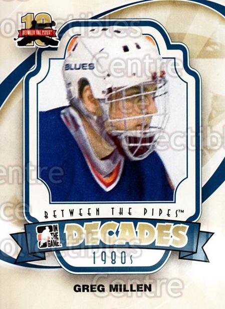2011-12 Between The Pipes #133 Greg Millen<br/>17 In Stock - $1.00 each - <a href=https://centericecollectibles.foxycart.com/cart?name=2011-12%20Between%20The%20Pipes%20%23133%20Greg%20Millen...&quantity_max=17&price=$1.00&code=472674 class=foxycart> Buy it now! </a>