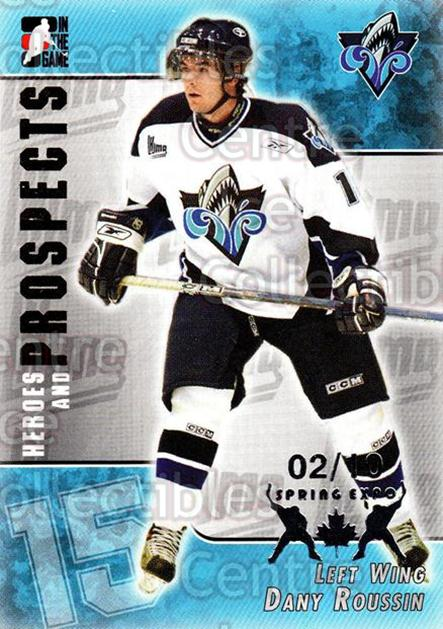 2004-05 ITG Heroes and Prospects Spring Expo #210 Dany Roussin<br/>2 In Stock - $5.00 each - <a href=https://centericecollectibles.foxycart.com/cart?name=2004-05%20ITG%20Heroes%20and%20Prospects%20Spring%20Expo%20%23210%20Dany%20Roussin...&quantity_max=2&price=$5.00&code=472801 class=foxycart> Buy it now! </a>