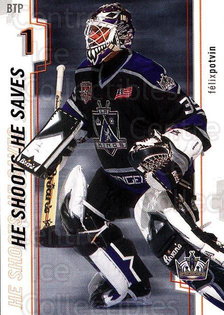 2002-03 Between the Pipes Points #8 Felix Potvin<br/>1 In Stock - $2.00 each - <a href=https://centericecollectibles.foxycart.com/cart?name=2002-03%20Between%20the%20Pipes%20Points%20%238%20Felix%20Potvin...&quantity_max=1&price=$2.00&code=475218 class=foxycart> Buy it now! </a>
