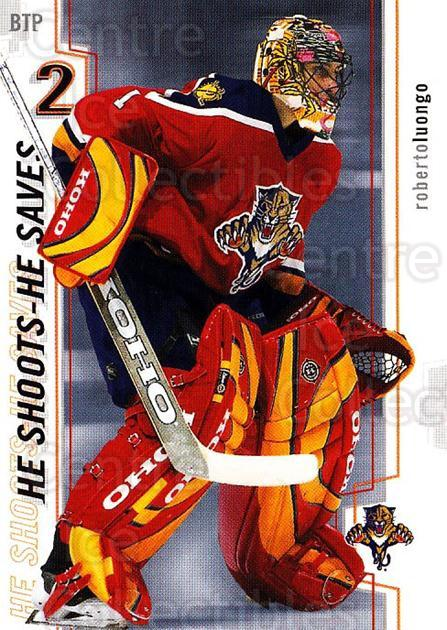 2002-03 Between the Pipes Points #15 Roberto Luongo<br/>1 In Stock - $2.00 each - <a href=https://centericecollectibles.foxycart.com/cart?name=2002-03%20Between%20the%20Pipes%20Points%20%2315%20Roberto%20Luongo...&quantity_max=1&price=$2.00&code=475225 class=foxycart> Buy it now! </a>