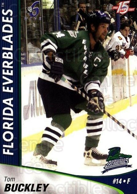 2002-03 Florida Everblades #6 Tom Buckley<br/>1 In Stock - $3.00 each - <a href=https://centericecollectibles.foxycart.com/cart?name=2002-03%20Florida%20Everblades%20%236%20Tom%20Buckley...&price=$3.00&code=475257 class=foxycart> Buy it now! </a>