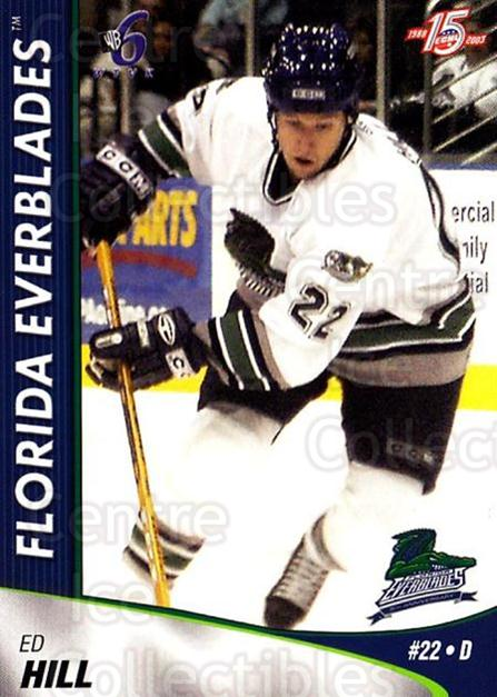 2002-03 Florida Everblades #10 Ed Hill<br/>1 In Stock - $3.00 each - <a href=https://centericecollectibles.foxycart.com/cart?name=2002-03%20Florida%20Everblades%20%2310%20Ed%20Hill...&price=$3.00&code=475261 class=foxycart> Buy it now! </a>