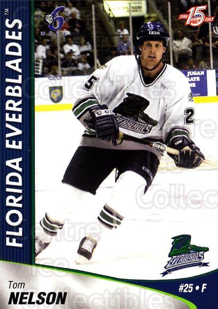 2002-03 Florida Everblades #15 Tom Nelson<br/>2 In Stock - $3.00 each - <a href=https://centericecollectibles.foxycart.com/cart?name=2002-03%20Florida%20Everblades%20%2315%20Tom%20Nelson...&price=$3.00&code=475266 class=foxycart> Buy it now! </a>