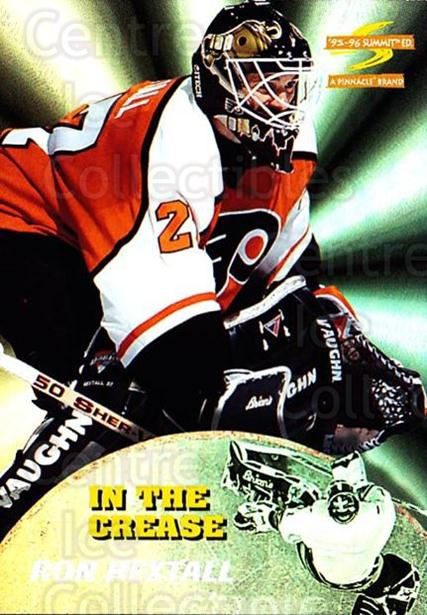 1995-96 Summit In The Crease #10 Ron Hextall<br/>1 In Stock - $10.00 each - <a href=https://centericecollectibles.foxycart.com/cart?name=1995-96%20Summit%20In%20The%20Crease%20%2310%20Ron%20Hextall...&quantity_max=1&price=$10.00&code=475403 class=foxycart> Buy it now! </a>