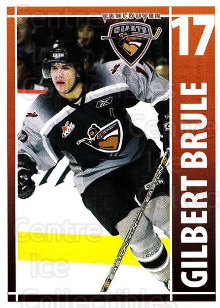 2004-05 Vancouver Giants #3 Gilbert Brule<br/>3 In Stock - $3.00 each - <a href=https://centericecollectibles.foxycart.com/cart?name=2004-05%20Vancouver%20Giants%20%233%20Gilbert%20Brule...&quantity_max=3&price=$3.00&code=475702 class=foxycart> Buy it now! </a>