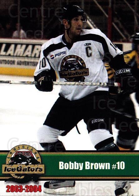 2003-04 Louisiana Ice Gators #2 Bobby Brown<br/>1 In Stock - $3.00 each - <a href=https://centericecollectibles.foxycart.com/cart?name=2003-04%20Louisiana%20Ice%20Gators%20%232%20Bobby%20Brown...&quantity_max=1&price=$3.00&code=476067 class=foxycart> Buy it now! </a>