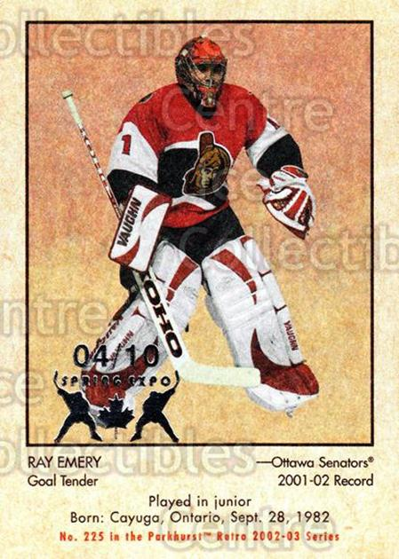 2002-03 Parkhurst Retro Spring Expo #225 Ray Emery<br/>2 In Stock - $5.00 each - <a href=https://centericecollectibles.foxycart.com/cart?name=2002-03%20Parkhurst%20Retro%20Spring%20Expo%20%23225%20Ray%20Emery...&quantity_max=2&price=$5.00&code=476858 class=foxycart> Buy it now! </a>