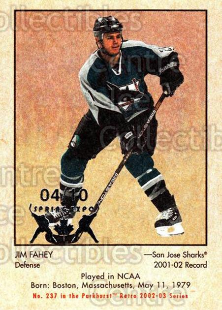 2002-03 Parkhurst Retro Spring Expo #237 Jim Fahey<br/>1 In Stock - $5.00 each - <a href=https://centericecollectibles.foxycart.com/cart?name=2002-03%20Parkhurst%20Retro%20Spring%20Expo%20%23237%20Jim%20Fahey...&quantity_max=1&price=$5.00&code=476870 class=foxycart> Buy it now! </a>