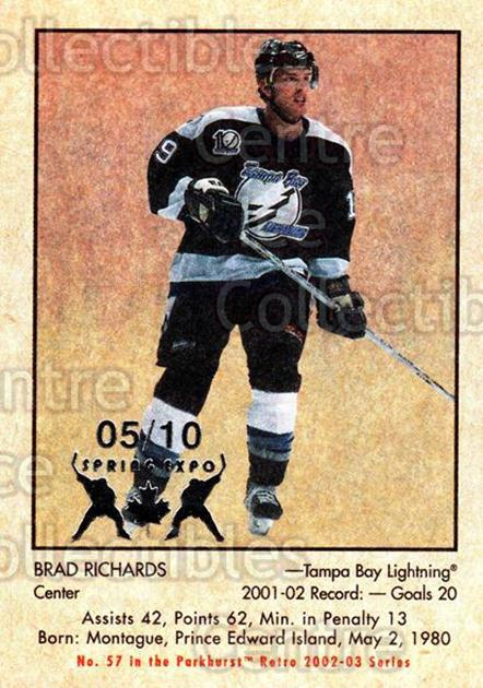 2002-03 Parkhurst Retro Spring Expo #57 Brad Richards<br/>1 In Stock - $5.00 each - <a href=https://centericecollectibles.foxycart.com/cart?name=2002-03%20Parkhurst%20Retro%20Spring%20Expo%20%2357%20Brad%20Richards...&quantity_max=1&price=$5.00&code=476892 class=foxycart> Buy it now! </a>