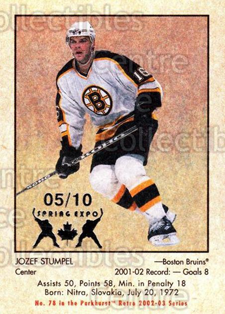 2002-03 Parkhurst Retro Spring Expo #78 Jozef Stumpel<br/>1 In Stock - $5.00 each - <a href=https://centericecollectibles.foxycart.com/cart?name=2002-03%20Parkhurst%20Retro%20Spring%20Expo%20%2378%20Jozef%20Stumpel...&quantity_max=1&price=$5.00&code=476913 class=foxycart> Buy it now! </a>