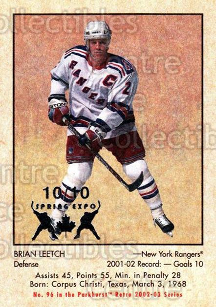 2002-03 Parkhurst Retro Spring Expo #96 Brian Leetch<br/>2 In Stock - $5.00 each - <a href=https://centericecollectibles.foxycart.com/cart?name=2002-03%20Parkhurst%20Retro%20Spring%20Expo%20%2396%20Brian%20Leetch...&quantity_max=2&price=$5.00&code=476933 class=foxycart> Buy it now! </a>