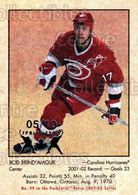 2002-03 Parkhurst Retro Spring Expo #99 Rod Brind'Amour<br/>4 In Stock - $5.00 each - <a href=https://centericecollectibles.foxycart.com/cart?name=2002-03%20Parkhurst%20Retro%20Spring%20Expo%20%2399%20Rod%20Brind'Amour...&quantity_max=4&price=$5.00&code=476936 class=foxycart> Buy it now! </a>