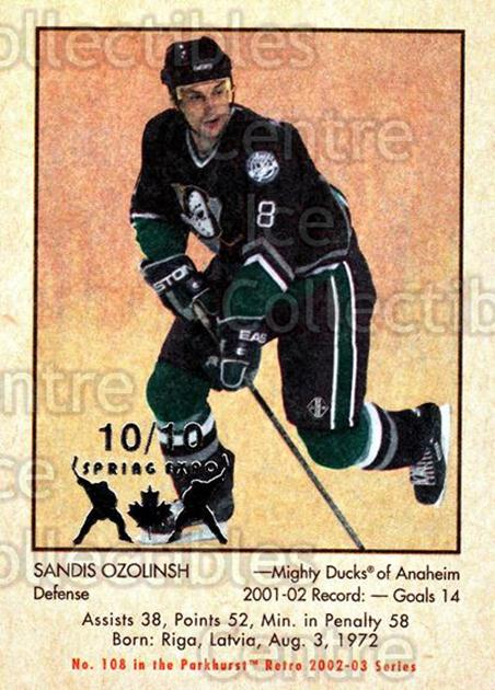 2002-03 Parkhurst Retro Spring Expo #108 Sandis Ozolinsh<br/>1 In Stock - $5.00 each - <a href=https://centericecollectibles.foxycart.com/cart?name=2002-03%20Parkhurst%20Retro%20Spring%20Expo%20%23108%20Sandis%20Ozolinsh...&quantity_max=1&price=$5.00&code=476954 class=foxycart> Buy it now! </a>