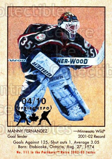 2002-03 Parkhurst Retro Spring Expo #111 Manny Fernandez<br/>7 In Stock - $5.00 each - <a href=https://centericecollectibles.foxycart.com/cart?name=2002-03%20Parkhurst%20Retro%20Spring%20Expo%20%23111%20Manny%20Fernandez...&quantity_max=7&price=$5.00&code=476958 class=foxycart> Buy it now! </a>