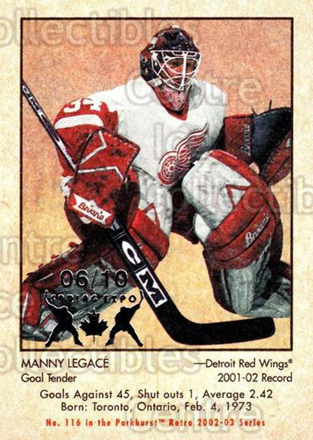 2002-03 Parkhurst Retro Spring Expo #116 Manny Legace<br/>5 In Stock - $5.00 each - <a href=https://centericecollectibles.foxycart.com/cart?name=2002-03%20Parkhurst%20Retro%20Spring%20Expo%20%23116%20Manny%20Legace...&quantity_max=5&price=$5.00&code=476963 class=foxycart> Buy it now! </a>