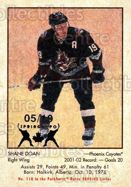 2002-03 Parkhurst Retro Spring Expo #118 Shane Doan<br/>5 In Stock - $5.00 each - <a href=https://centericecollectibles.foxycart.com/cart?name=2002-03%20Parkhurst%20Retro%20Spring%20Expo%20%23118%20Shane%20Doan...&quantity_max=5&price=$5.00&code=476965 class=foxycart> Buy it now! </a>