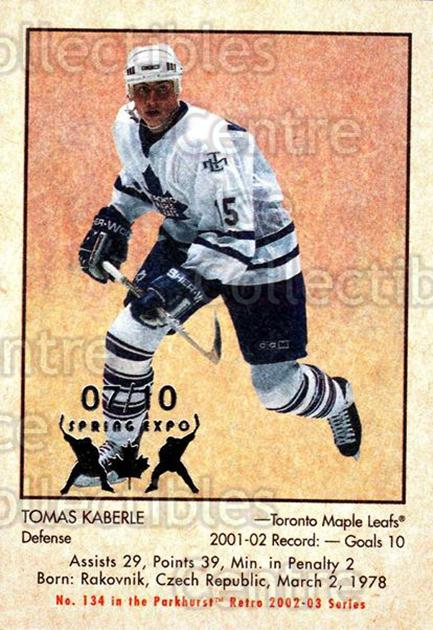 2002-03 Parkhurst Retro Spring Expo #134 Tomas Kaberle<br/>1 In Stock - $5.00 each - <a href=https://centericecollectibles.foxycart.com/cart?name=2002-03%20Parkhurst%20Retro%20Spring%20Expo%20%23134%20Tomas%20Kaberle...&quantity_max=1&price=$5.00&code=476982 class=foxycart> Buy it now! </a>