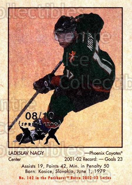 2002-03 Parkhurst Retro Spring Expo #142 Ladislav Nagy<br/>2 In Stock - $5.00 each - <a href=https://centericecollectibles.foxycart.com/cart?name=2002-03%20Parkhurst%20Retro%20Spring%20Expo%20%23142%20Ladislav%20Nagy...&quantity_max=2&price=$5.00&code=476991 class=foxycart> Buy it now! </a>