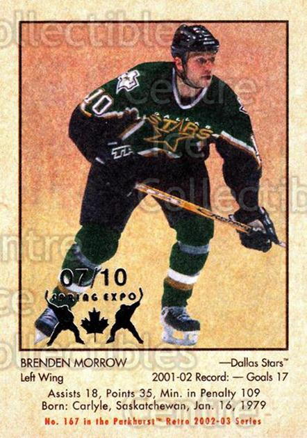2002-03 Parkhurst Retro Spring Expo #167 Brenden Morrow<br/>2 In Stock - $5.00 each - <a href=https://centericecollectibles.foxycart.com/cart?name=2002-03%20Parkhurst%20Retro%20Spring%20Expo%20%23167%20Brenden%20Morrow...&quantity_max=2&price=$5.00&code=477016 class=foxycart> Buy it now! </a>
