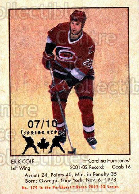 2002-03 Parkhurst Retro Spring Expo #179 Erik Cole<br/>1 In Stock - $5.00 each - <a href=https://centericecollectibles.foxycart.com/cart?name=2002-03%20Parkhurst%20Retro%20Spring%20Expo%20%23179%20Erik%20Cole...&quantity_max=1&price=$5.00&code=477028 class=foxycart> Buy it now! </a>