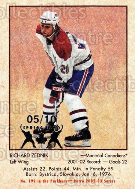 2002-03 Parkhurst Retro Spring Expo #199 Richard Zednik<br/>1 In Stock - $5.00 each - <a href=https://centericecollectibles.foxycart.com/cart?name=2002-03%20Parkhurst%20Retro%20Spring%20Expo%20%23199%20Richard%20Zednik...&quantity_max=1&price=$5.00&code=477050 class=foxycart> Buy it now! </a>