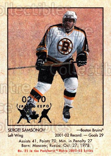 2002-03 Parkhurst Retro Spring Expo #21 Sergei Samsonov<br/>4 In Stock - $5.00 each - <a href=https://centericecollectibles.foxycart.com/cart?name=2002-03%20Parkhurst%20Retro%20Spring%20Expo%20%2321%20Sergei%20Samsonov...&quantity_max=4&price=$5.00&code=477054 class=foxycart> Buy it now! </a>