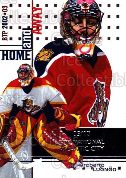 2002-03 Between the Pipes National Atlantic City #133 Roberto Luongo<br/>2 In Stock - $5.00 each - <a href=https://centericecollectibles.foxycart.com/cart?name=2002-03%20Between%20the%20Pipes%20National%20Atlantic%20City%20%23133%20Roberto%20Luongo...&quantity_max=2&price=$5.00&code=477108 class=foxycart> Buy it now! </a>