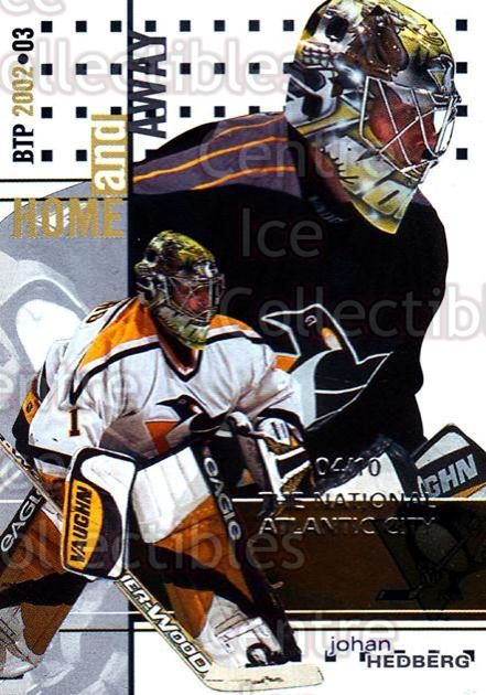 2002-03 Between the Pipes National Atlantic City #144 Johan Hedberg<br/>1 In Stock - $5.00 each - <a href=https://centericecollectibles.foxycart.com/cart?name=2002-03%20Between%20the%20Pipes%20National%20Atlantic%20City%20%23144%20Johan%20Hedberg...&quantity_max=1&price=$5.00&code=477148 class=foxycart> Buy it now! </a>