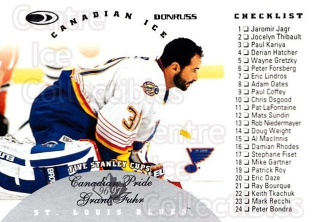 1996-97 Canadian Ice #148 Grant Fuhr, Checklist<br/>5 In Stock - $1.00 each - <a href=https://centericecollectibles.foxycart.com/cart?name=1996-97%20Canadian%20Ice%20%23148%20Grant%20Fuhr,%20Che...&quantity_max=5&price=$1.00&code=47745 class=foxycart> Buy it now! </a>