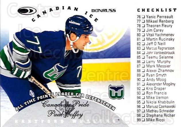 1996-97 Canadian Ice #149 Paul Coffey, Checklist<br/>5 In Stock - $1.00 each - <a href=https://centericecollectibles.foxycart.com/cart?name=1996-97%20Canadian%20Ice%20%23149%20Paul%20Coffey,%20Ch...&quantity_max=5&price=$1.00&code=47746 class=foxycart> Buy it now! </a>