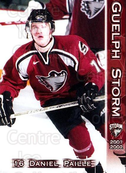 2001-02 Guelph Storm #12 Daniel Paille<br/>3 In Stock - $3.00 each - <a href=https://centericecollectibles.foxycart.com/cart?name=2001-02%20Guelph%20Storm%20%2312%20Daniel%20Paille...&quantity_max=3&price=$3.00&code=477874 class=foxycart> Buy it now! </a>