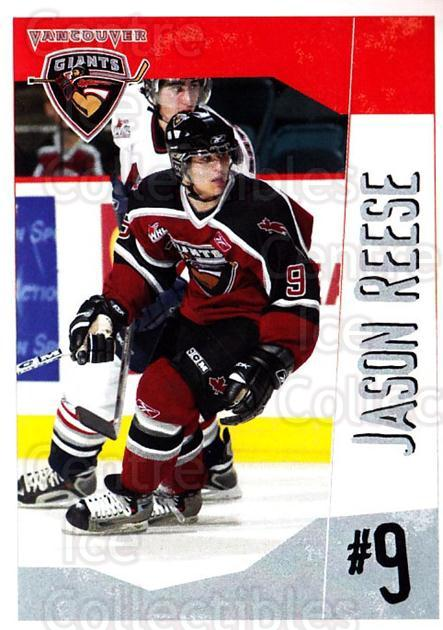 2005-06 Vancouver Giants #17 Jason Reese<br/>2 In Stock - $3.00 each - <a href=https://centericecollectibles.foxycart.com/cart?name=2005-06%20Vancouver%20Giants%20%2317%20Jason%20Reese...&quantity_max=2&price=$3.00&code=477996 class=foxycart> Buy it now! </a>